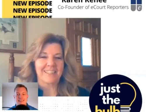 Just the Bulb Podcast Interviews eCourt Reporters